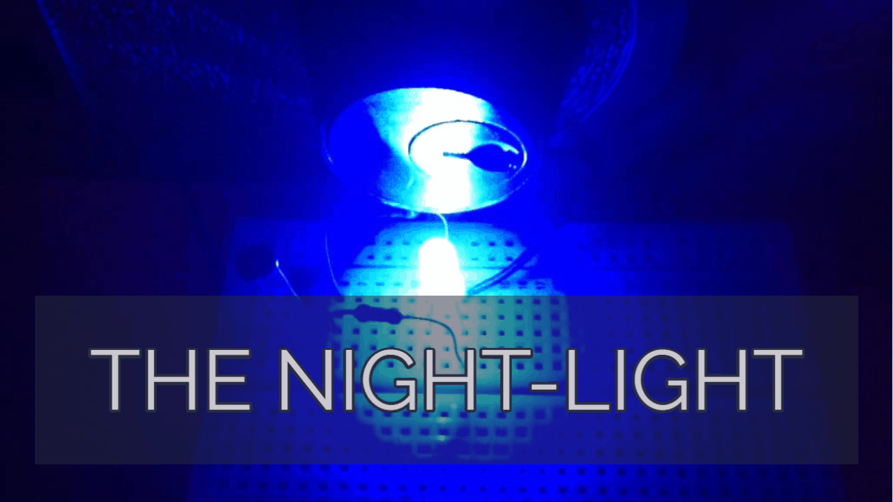 The Night Light Mini Project Ohmify